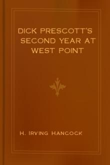 Dick Prescott's Second Year at West Point by H. Irving Hancock