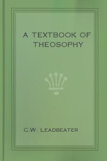 A Textbook of Theosophy by C. W. Leadbeater