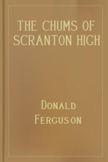 The Chums of Scranton High Out for the Pennant by Donald Ferguson