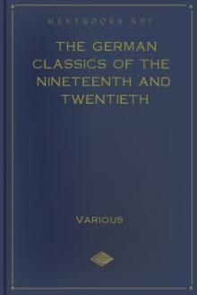 The German Classics of the Nineteenth and Twentieth Centuries, Volume IX