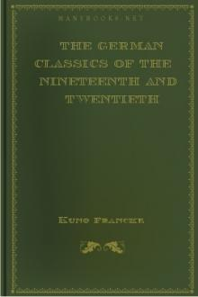 The German Classics of The Nineteenth and Twentieth Centuries, Vol. X. by Unknown