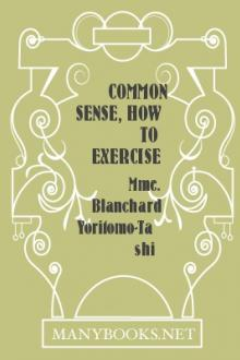 Common Sense, How To Exercise It by Yoritomo-Tashi