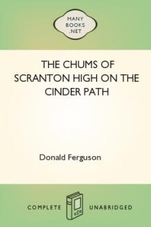 The Chums of Scranton High on the Cinder Path by Donald Ferguson