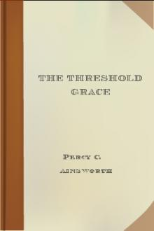 The Threshold Grace by Percy C. Ainsworth