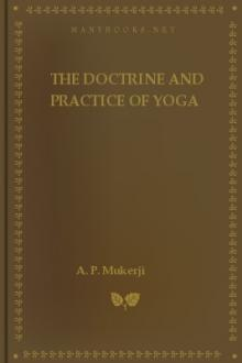 The Doctrine and Practice of Yoga by swámi Mukerji A. P.