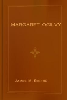Margaret Ogilvy by J. M. Barrie
