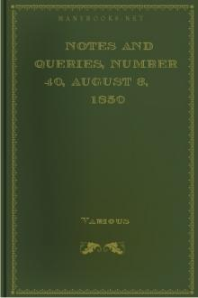 Notes and Queries, Number 40, August 3, 1850