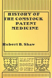 History of the Comstock Patent Medicine Business and Dr. Morse's Indian Root Pills by Robert B. Shaw