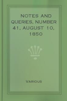 Notes and Queries, Number 41, August 10, 1850