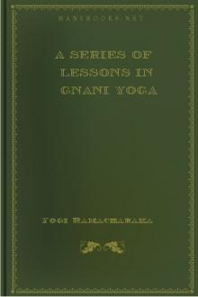 A Series of Lessons in Gnani Yoga by William Walker Atkinson