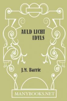 Auld Licht Idyls by J. M. Barrie