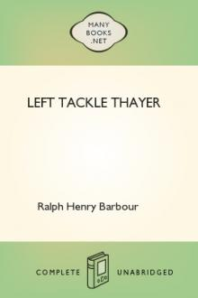 Left Tackle Thayer by Ralph Henry Barbour