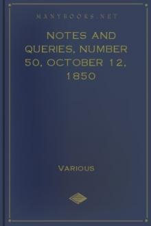 Notes and Queries, Number 50, October 12, 1850 by Various
