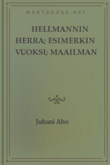 Hellmannin herra; Esimerkin vuoksi; Maailman murjoma