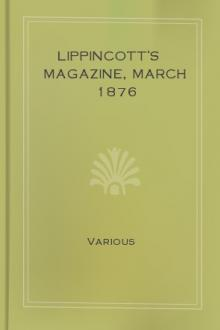 Lippincott's Magazine, March 1876 by Various