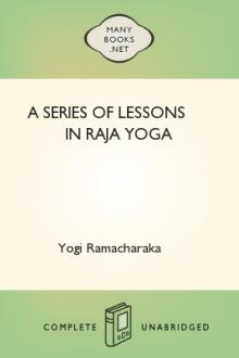 A Series of Lessons in Raja Yoga by William Walker Atkinson