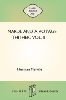 Mardi: and A Voyage Thither, Vol. II by Herman Melville