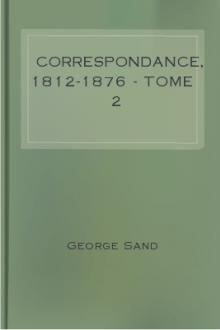 Correspondance, 1812-1876 - Tome 2 by George Sand