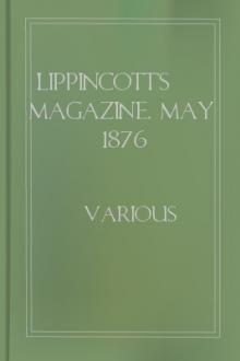 Lippincott's Magazine, May 1876