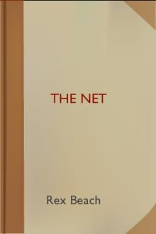 The Net by Rex Beach