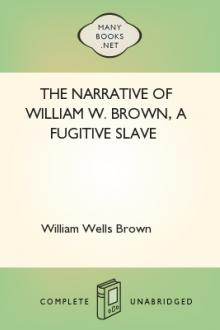 The Narrative of William W. Brown, a Fugitive Slave by William Wells Brown