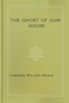 The Ghost of Guir House by Charles Willing Beale