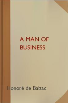 A Man of Business by Honoré de Balzac