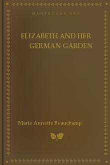 Elizabeth and her German Garden by Marie Annette Beauchamp