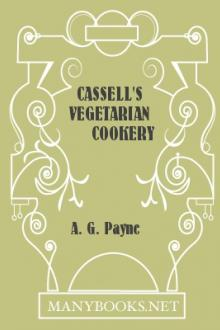 Cassell's Vegetarian Cookery by A. G. Payne