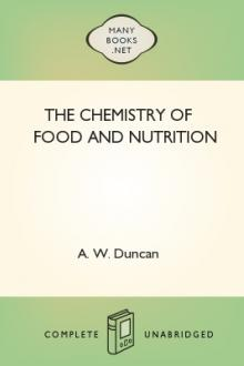 The Chemistry of Food and Nutrition by A. W. Duncan
