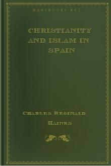 Christianity and Islam in Spain by Charles Reginald Haines