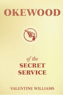Okewood of the Secret Service by Valentine Williams