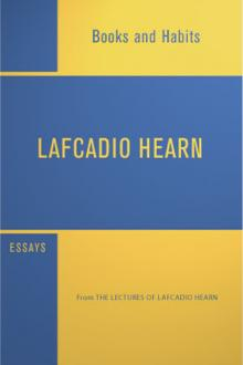 Books and Habits by Lafcadio Hearn