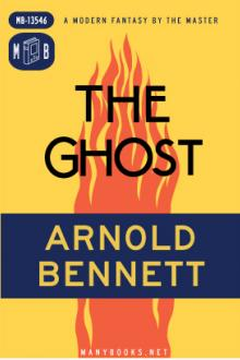 The Ghost by Arnold Bennett