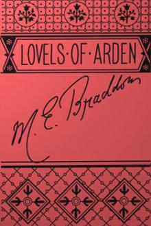 The Lovels of Arden by Mary Elizabeth Braddon
