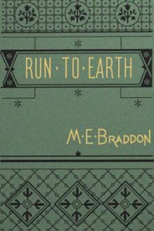 Run to Earth  by Mary Elizabeth Braddon