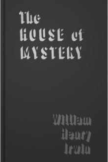 The House of Mystery by William Henry Irwin