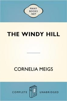 The Windy Hill by Cornelia Meigs