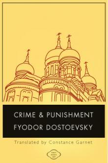 Crime and Punishment by Fyodor Dostoyevsky - Free eBook