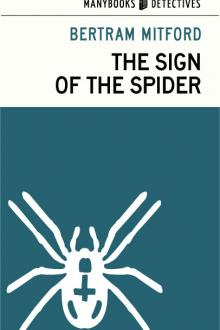 The Sign of the Spider by Bertram Mitford