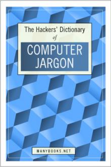 The Hacker's Dictionary by Unknown