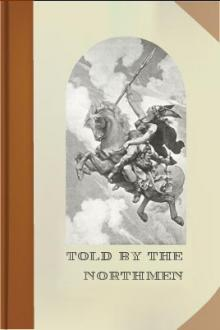 Told by the Northmen by Ethel Mary Wilmot-Buxton
