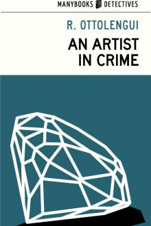 An Artist in Crime by Rodrigues Ottolengui