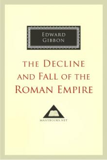 Decline and Fall of the Roman Empire, vol 1 by Edward Gibbon