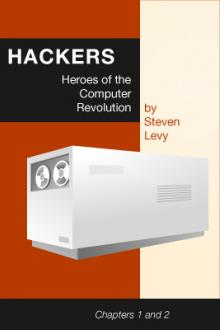 Hackers, Heroes of the Computer Revolution by Steven Levy