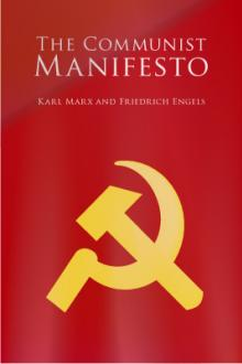 The Communist Manifesto by Karl Marx, Frederick Engels