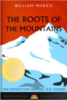 The Roots of the Mountains by William Morris