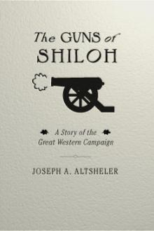 The Guns of Shiloh by Joseph A. Altsheler