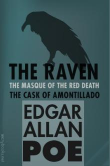 The Raven / The Masque of the Red Death / The Cask of Amontillado by Edgar Allan Poe