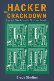 Hacker Crackdown by Bruce Sterling